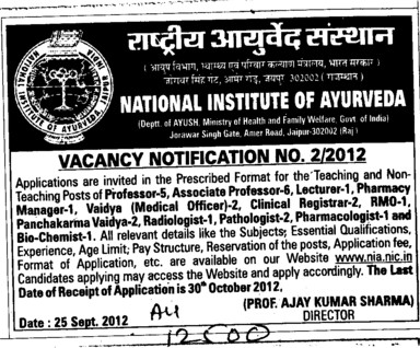 Professor, Lecturer and Pharmacy Manager etc (National Institute of Ayurveda)