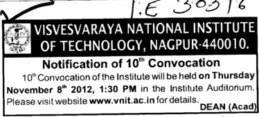 10 th Annual Convocation 2012 (Visvesvaraya National Institute of Technology (VNIT))