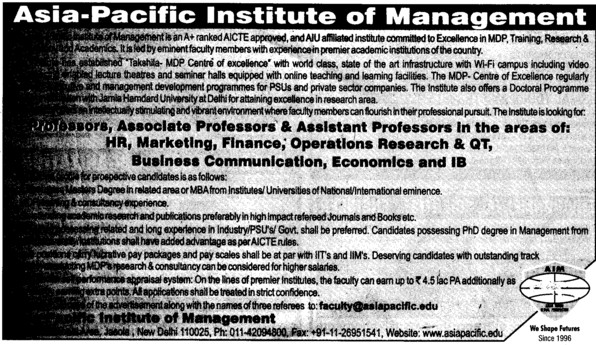 Professor, Asstt Professor and Associate Professor (Asia Pacific Institute of Management)