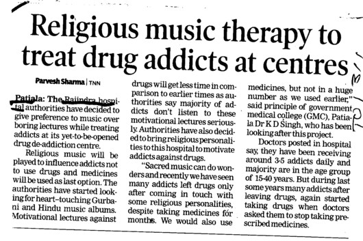 Religious music therapy to treat drug addicts at centres (Government Medical College and Rajindra Hospital)