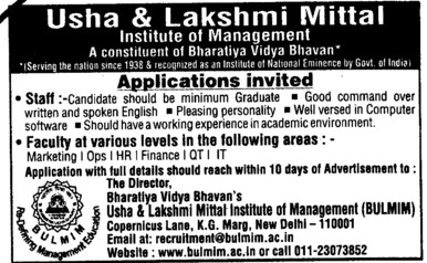 Faculty of various levels like HR and Finance etc (Bhavan Usha And Lakshmi Mittal Institute of Management (BULMIM))