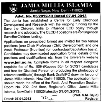 Chair Professor Child Development and one Asstt. Professor Nutrition (Jamia Millia Islamia)