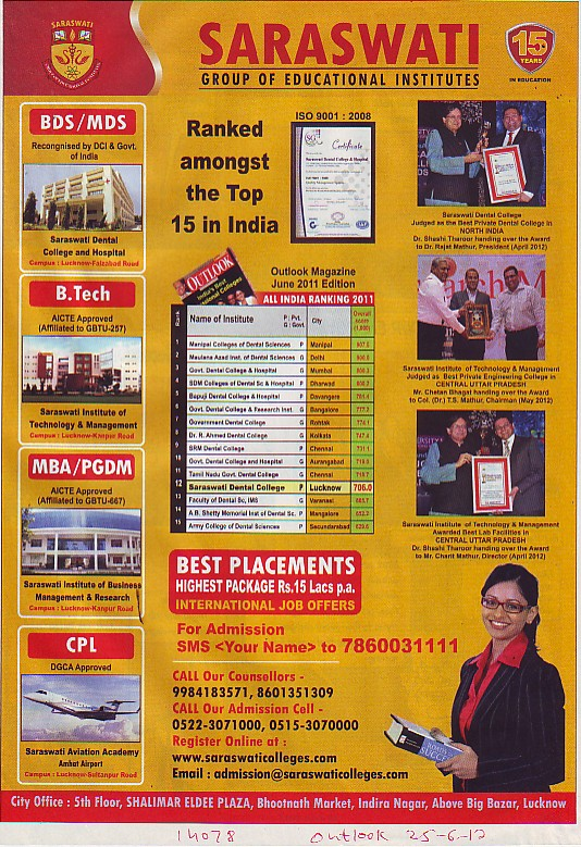 BTech, MBA and PGDM (Saraswati Dental College and Hospital)