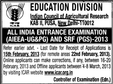 All India Entrance Examination and SRF 2013 (Indian Council of Agricultural Research (ICAR))