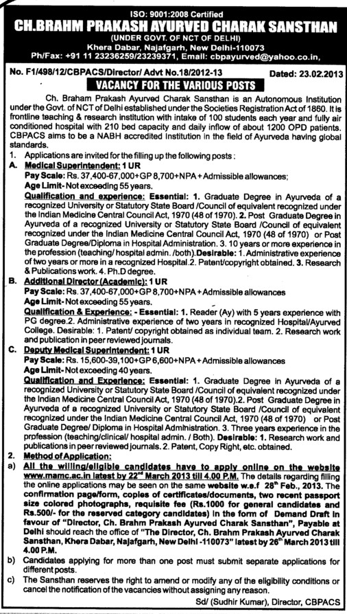 Additional Director, Medical Superintendent etc (Choudhary Brahm Prakash Ayurvedic Charak Sansthan)