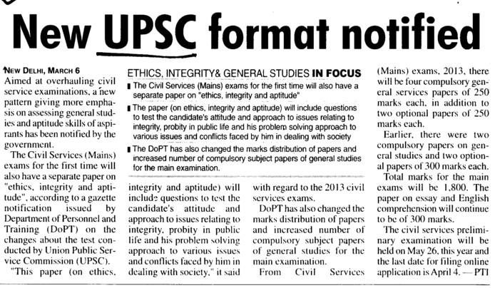 New UPSC format notified (Union Public Service Commission (UPSC))