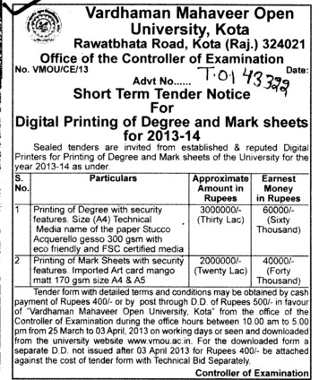 Printing of Degree and Mark Sheets (VARDHAMAN MAHAVEER OPEN UNIVERSITY, Regional Study Centre)