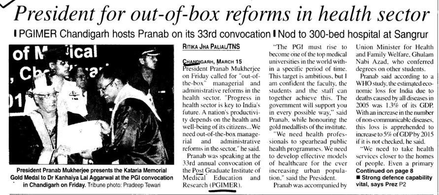 President for out of box reforms in health sector (Post-Graduate Institute of Medical Education and Research (PGIMER))