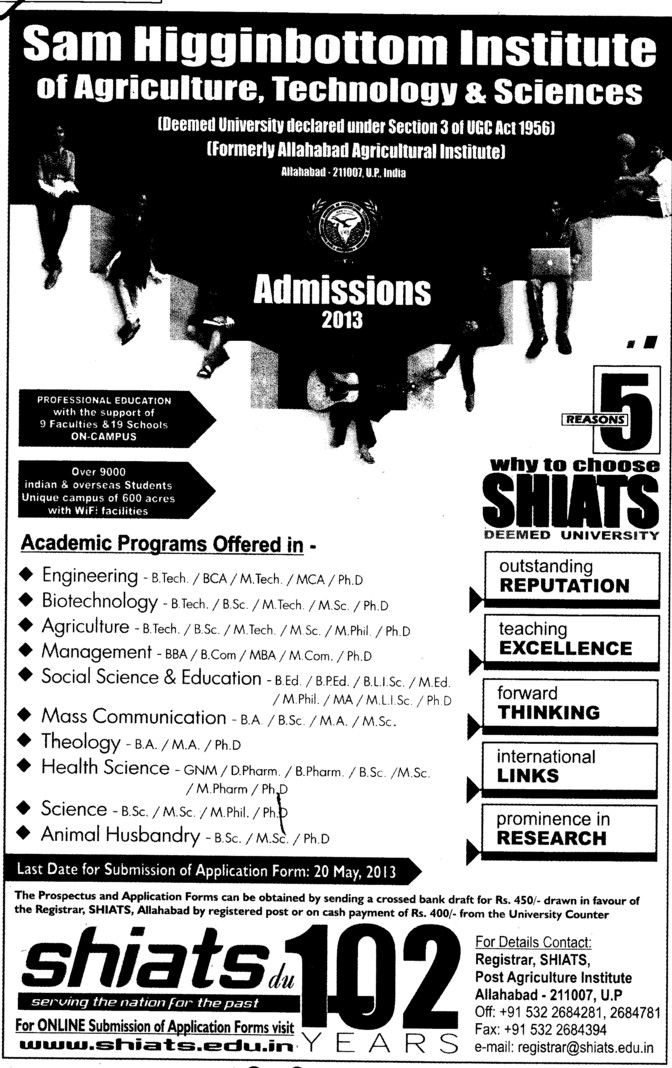 MBA, MCA and PhD (Sam Higginbottom Institute of Agriculture Technology & Science SHIATS)