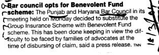 Bar Council opts Benevolent fund scheme (Bar Council of Punjab and Haryana)