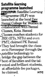 Satellite learning programme launched (Dev Samaj College for Women)