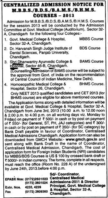 MBBS, BHMS and BAMS (Shri Dhanwantry Ayurvedic College and Hospital)