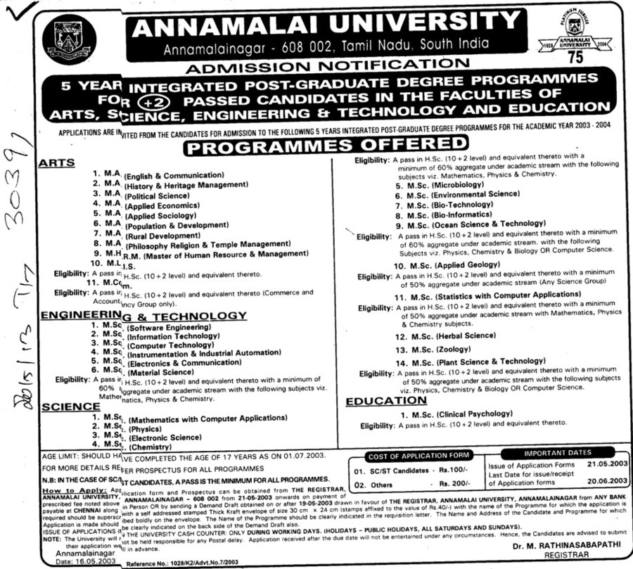 MA, MSc and MCom (Annamalai University)