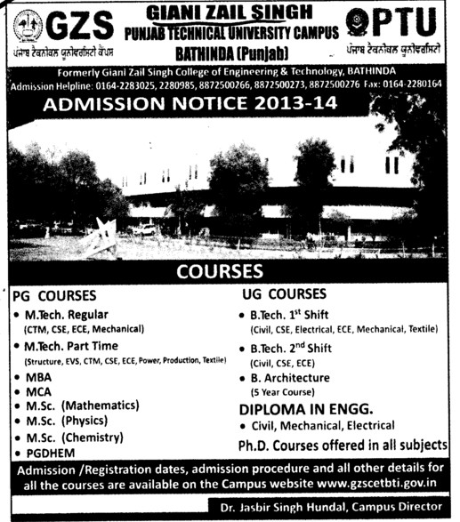 MTech and B Arch courses (Giani Zail Singh College Punjab Technical University (GZS PTU) Campus)