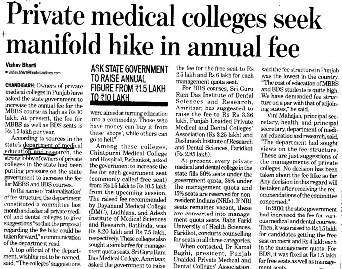 Pvt Medical colleges seek manifold hike in annual fee (Director Research and Medical Education DRME Punjab)