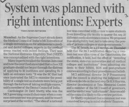 System was planned with right intentions, experts (Medical Council of India (MCI))