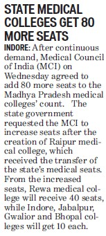 State medical colleges get 80 more seats (Medical Council of India (MCI))