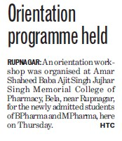 Orientation program held (Amar Shaheed Baba Ajit Singh Jujhar Singh Memorial College of Pharmacy ASBASJSM Bela)