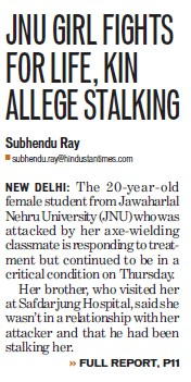 JNU girl fights for life, Kin allege stalking (Jawaharlal Nehru University)
