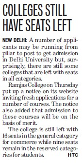 Colleges still have seats left (Delhi University)