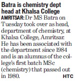 Batra is Chemistry dept head at KC Amritsar (Khalsa College)