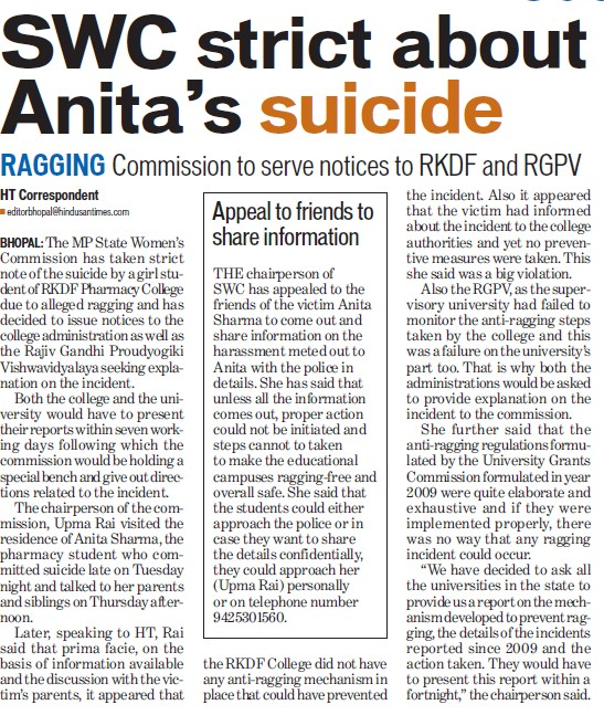 suicide and ragging incidents The anti-ragging advocacy group, which comes out with study of ragging cases every year based on reports in english media, noted that the figure was 89 reported cases, 11 deaths and five attempted suicides in 2007-08, while in 2008-09, it was 88 reported ragging incidents, 12 deaths and five attempted suicides due to ragging.