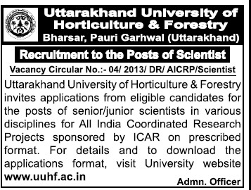 Scientist (Uttarakhand University of Horticulture and Forestry UUHF)