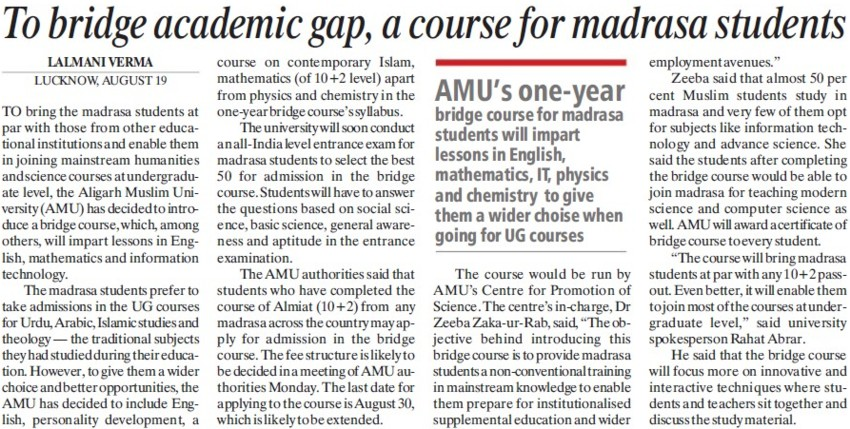 To bridge academic gap, course of madrasa students (Aligarh Muslim University (AMU))