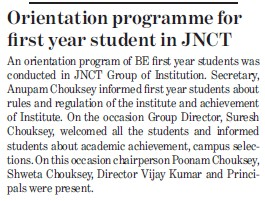 Orientation programme for 1st year student in JNCT (Jai Narain College of Technology)