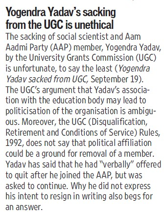 Yogendra Yadavs sacking from the UGC is unethical (University Grants Commission (UGC))