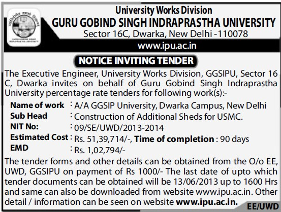 Construction of Additional Sheds (Guru Gobind Singh Indraprastha University GGSIP)