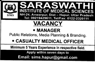 Casualty Medical Officer (Saraswati Institute of Medical Sciences)