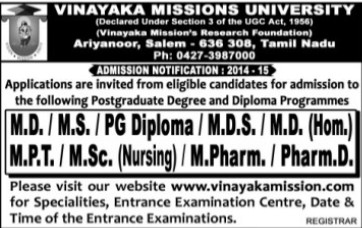 MD, MS and M Pharm courses (Vinayaka Missions University)