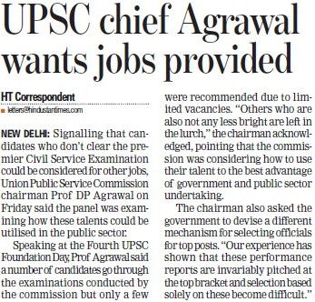 UPSC chief Agrawal wants jobs provided (Union Public Service Commission (UPSC))