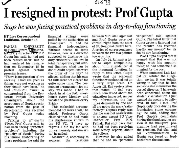 I resigned in protest, Prof GUpta (Panjab University Regional Centre)