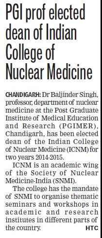 PGI prof elected dean of Indian college of Nuclear Medicine (Post-Graduate Institute of Medical Education and Research (PGIMER))