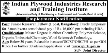 Junior Research Fellow (Indian Plywood Industries Research and Training Institute (IPIRTI))