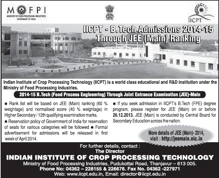 B Tech in Food Processing (Indian Institute of Crop Processing Technology (IICPT))