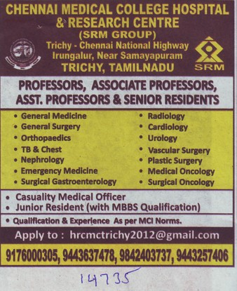 Asstt Professor and Senior Resident (Chennai Medical College (formerly:Madras Medical College))