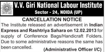 Cancellation of Advertisement (VV Giri National Labour Institute (VVGNLI))