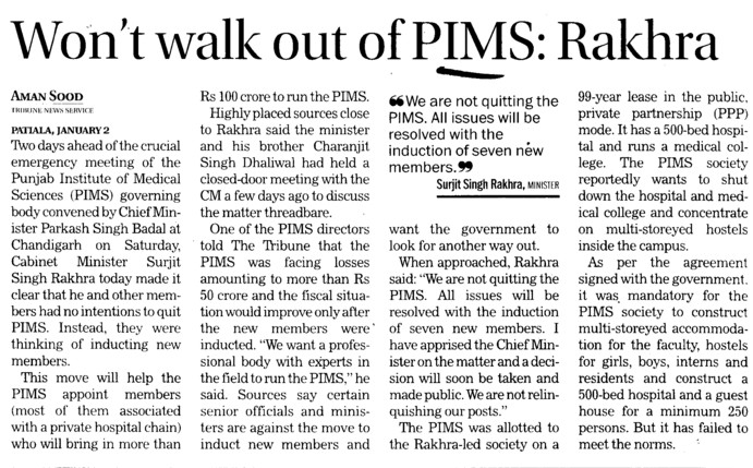 Wont walk out of PIMS, Rakhra (Punjab Institute of Medical Sciences (PIMS))