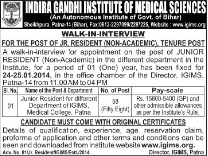 Junior Residenr (Indira Gandhi Institute of Medical Sciences (IGIMS))