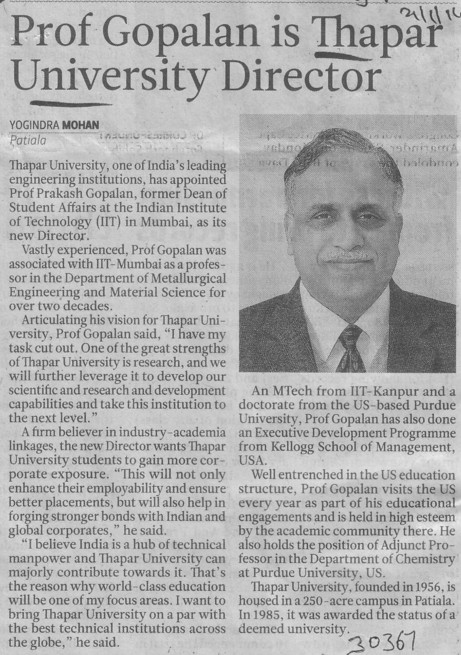 Prof Gopalan is Thapar University Director (Thapar Institute of Engineering and Technology University)