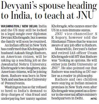 Devyanis spouse heading to India, to teach at JNU (Jawaharlal Nehru University)