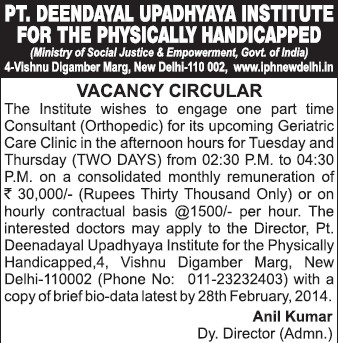 Part time consultant in orthopedic (Pandit Deendayal Upadhyaya Institute for the Physically Handicapped (PDDUIPH))