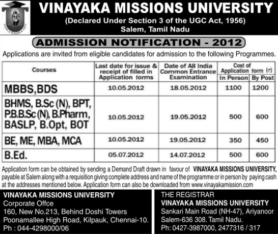 BDS, MBBS and B Ed (Vinayaka Missions University)